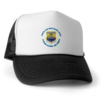 100ARW - A01 - 02 - 100th Air Refueling Wing with Text - Trucker Hat