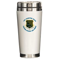 1FW - M01 - 03 - 1st Fighter Wing with Text - Ceramic Travel Mug